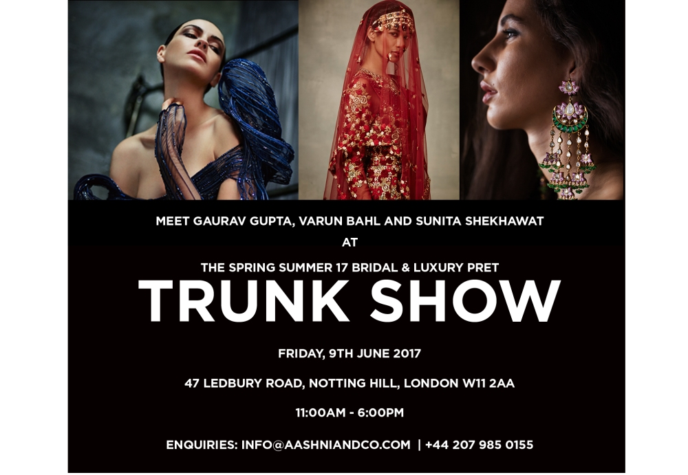 Aashni + Co The Spring Summer 17 Bridal & Luxury Prêt Trunk Show